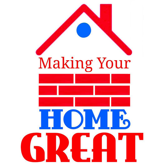 Making Your Home Great