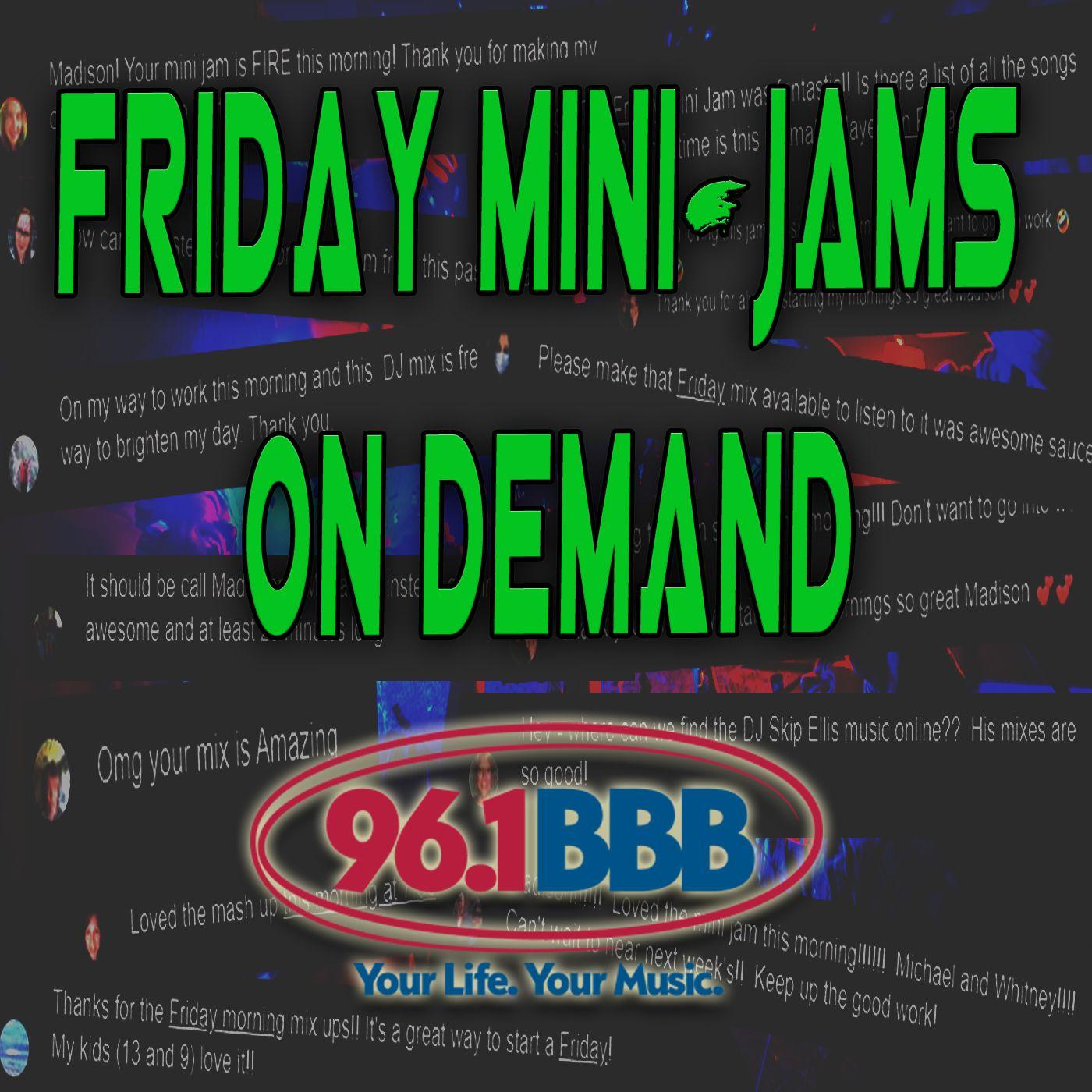 96.1 BBB Friday Mini-Jams on Demand